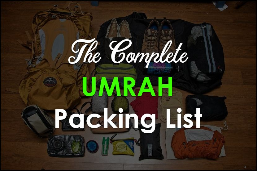 The Complete Packing list for Hajj and Umrah